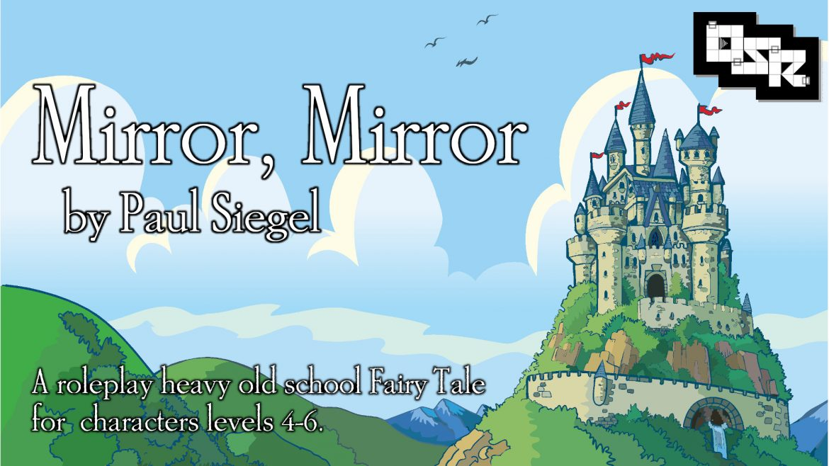 Mirror, Mirror – OSR Edition